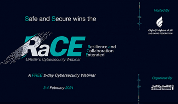 The UAE Banks Federation Organizes RaCE Cybersecurity Webinar  on the 3rd and 4th of February 2021